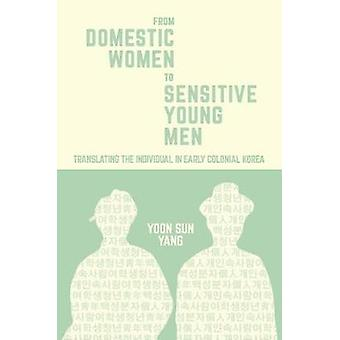 From Domestic Women to Sensitive Young Men - Translating the Individua
