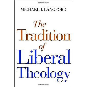 Traditionen av liberala teologi: