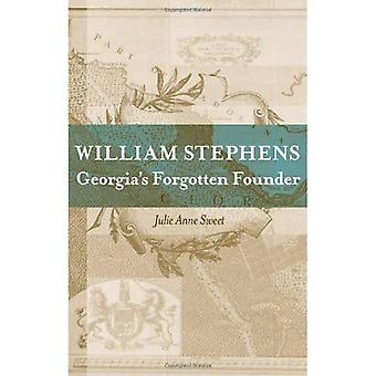 William Stephens: Georgia's Forgotten Founder (Southern Biography Series)