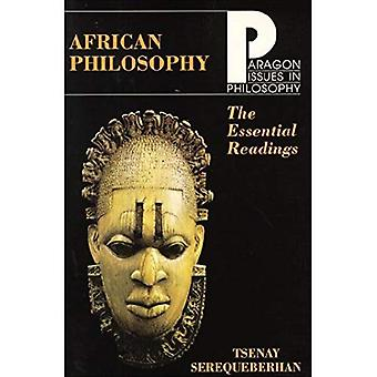African Philosophy: The Essential Readings (Issues in Philosophy)