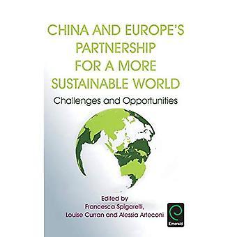 Kina och EU: s partnerskap för en mer hållbar värld: utmaningar och möjligheter