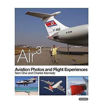 Aviation Photos and Flight Experiences. Air 3