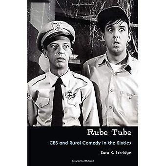 Rube Tube: CBS och landsbygdens komedi på sextiotalet