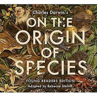 Sur l'origine des espèces: édition de jeunes lecteurs