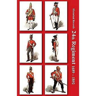Historical Records of the 24th Regiment South Wales Borderers by Paton & Glennie PennSymons & &. Moffat