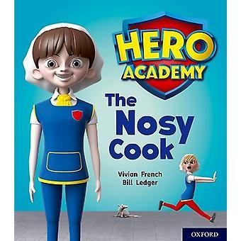 Hero Academy - Oxford niveau 6 - Orange Book Band - le cuisinier curieux par elle