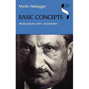 Basic Concepts by Heidegger & Martin
