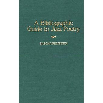 A Bibliographic Guide to Jazz Poetry by Feinstein & Sascha