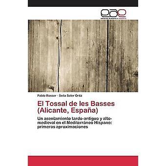 El Tossal de les basser Alicante Espaa av Rosser Pablo
