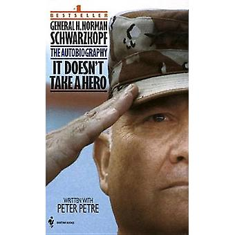 It Doesn't Take a Hero by H.Norman Schwarzkopf - 9780553563382 Book