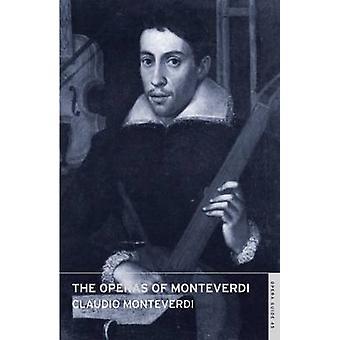 The Operas of Monteverdi by Cladio Monteverdi - John Nicholas - Anne