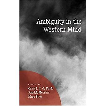 Ambiguity in the Western Mind by Craig J. N. de Paulo - Patrick A. Me