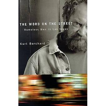 Ordet på gatan-hemlösa män i Las Vegas-9780874177237 bok
