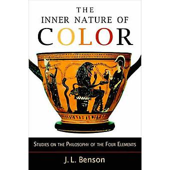 The Inner Nature of Color - Studies on the Philosophy of the Four Elem