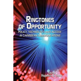 Ringtones of Opportunity - Policy - Technologyand Access in Caribbean