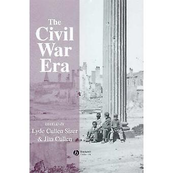 The Civil War - An Anthology of Sources by Lyde Cullen-Sizer - Jim Cul