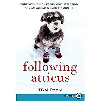Följande Atticus LP: Fyrtioåtta höga toppar, en liten hund och en extraordinär vänskap