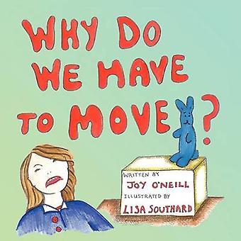 Pourquoi devons-nous bouger par ONeill et Joy