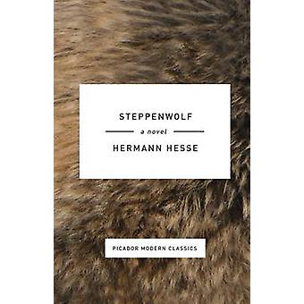 Steppenwolf by Hermann Hesse - Basil Creighton - 9781250074829 Book