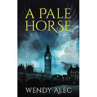 Pale Horse by Wendy Alec