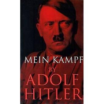 Mein Kampf door Hitler & Adolf