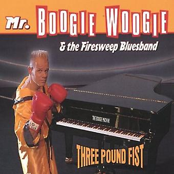 Mr.Boogie Woogie & the Firesweep Bluesband - Three Pound Fist [CD] USA import