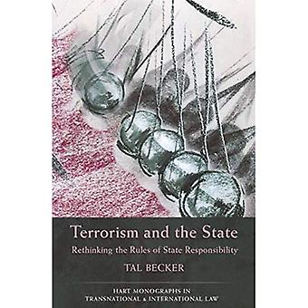 Terrorism and the State: Rethinking the Rules of State Responsibility (Hart Monographs in Transnational and International Law)