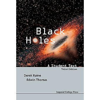 Black Holes A Student Text Third Edition by THOMAS & EDWIN