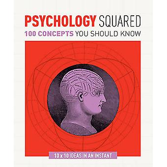 Psychology Squared - 100 Concepts You Should Know by Christopher Sterl