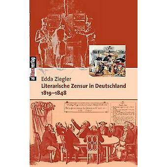 Literarische Zensur in Deutschland by Ziegler & Edda