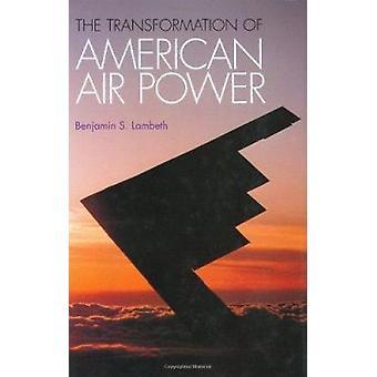 De transformatie van de Amerikaanse luchtaanvallen door Benjamin S. Lambeth - 978