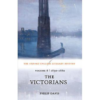 The Victorians 18301880 by Davis & Philip