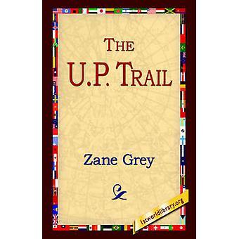 El sendero de la U.P. por gris y Zane