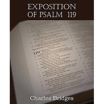 Exposition of Psalm 119 by Bridges & Charles