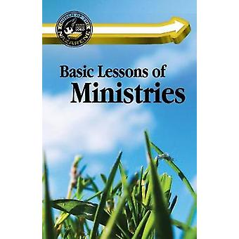 Basic Lessons of Ministries by Cyr & Monte