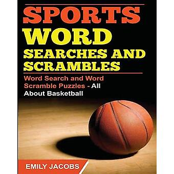 Sports Word Searches and Scrambles  Basketball by Jacobs & Emily