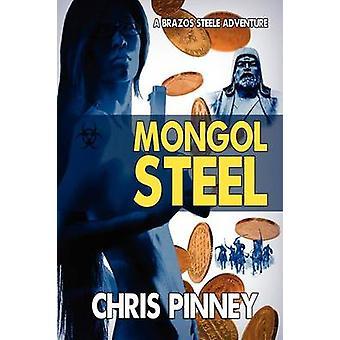 Mongol Steel by Pinney & Chris