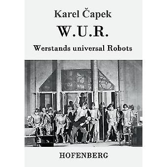 W.U.R. Werstands universal Robots by apek & Karel