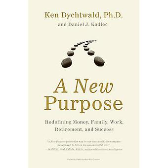 New Purpose A by Dychtwald & Ken