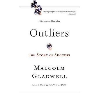 Outliers menestystarina Gladwell & Malcolm