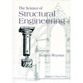 The Science of Structural Engineering by Jacques Heyman