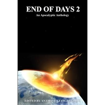 End of Days 2 An Apocalyptic Anthology by Giangregorio & Anthony