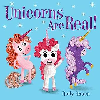 Unicorns Are Real! by Holly Hatam - 9780525648734 Book