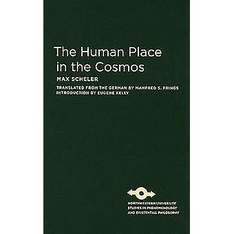 The Human Place in the Cosmos by Max Scheler - 9780810125285 Book