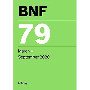 BNF 79 (British National Formulary) March 2020 by Joint Formulary Com