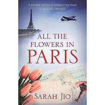 All the Flowers in Paris door Sarah Jio - 9781409190745 Boek