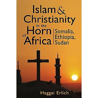 Islam and Christianity in the Horn of Africa - Somalia - Ethiopia - Su