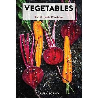 Vegetables by Laura Sorkin - 9781604339642 Book
