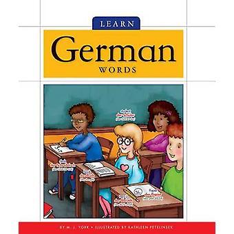 Learn German Words by M J York - 9781626873759 Book
