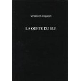 Quete du Ble by Venance Dougados - Remy Cazals - 9780859895354 Book